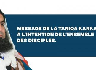 Message aux disciples Soufisme Karkariya