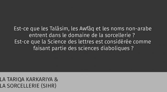 Talâsim, Awfaq, Science des Lettres : sorcellerie et science diabolique?