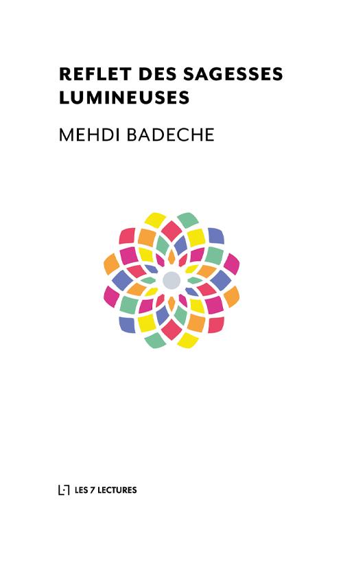Reflet des sagesses lumineuses - Mahdi Badeche